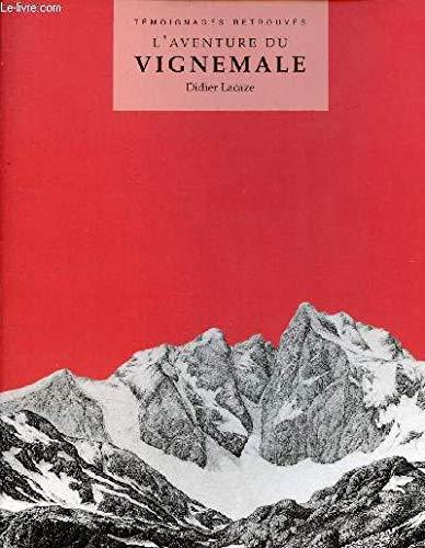 9782905521705: L'aventure du Vignemale (Témoignages retrouvés)