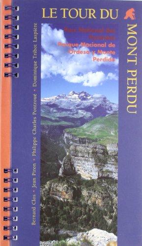 Le tour du Mont Perdu , Parc: Bernard Clos; Jean