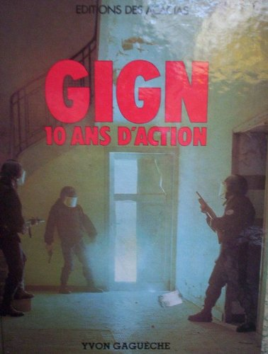 9782905523006: G.I.G.N. Groupe d'intervention de la Gendarmerie nationale