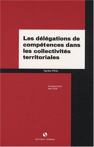 9782905529435: Les d�l�gations de comp�tences dans les collectivit�s territoriales