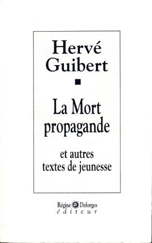 9782905538727: La mort propagande et autres textes de jeunesse