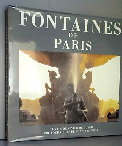 Fontaines De Paris - French Edition: Buyer, Xavier De; Bibal, Francois