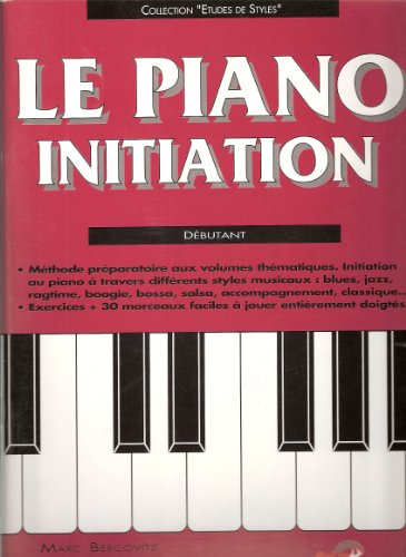 9782905549464: Le piano : Initiation (Collection Etudes de styles)