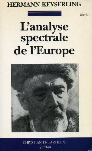 Analyse spectrale de l europe (.): Keyserling Hermann