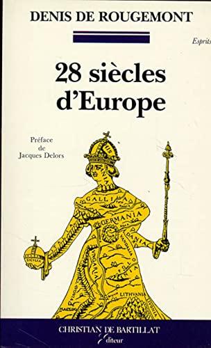 9782905563323: Vingt-huit siècles d'Europe: La conscience européenne à travers les textes d'Hésiode à nos jours (Esprits) (French Edition)