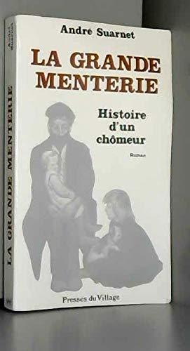 9782905563484: La Grande menterie histoire d'un chômeur