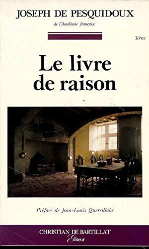 Le livre de raison: Joseph de Pesquidoux