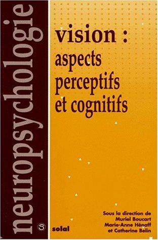 9782905580726: Vision. Aspects perceptifs et cognitifs