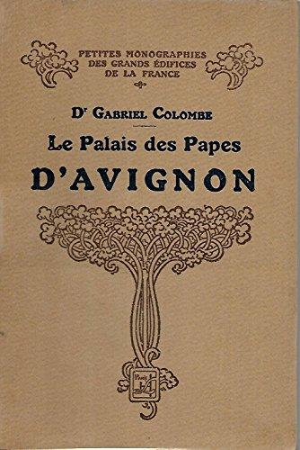Le palais des papes d'avignon: Colombe Gabriel Dr