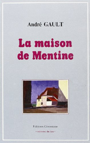 9782905596086: La Maison de Mentine (French Edition)