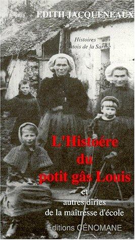 9782905596444: histoére du potit gâs Louis et autres diries de la maîtresse d'école