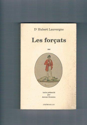 9782905614643: Les forçats (Mémoires du corps)