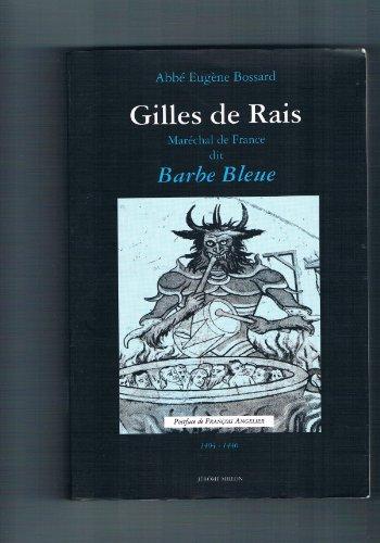 9782905614728: Gilles de Rais, maréchal de France, dit Barbe-Bleue, 1404-1440: D'après des documents inédits