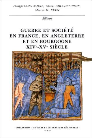 9782905637116: Guerre et soci�t� en France, en Angleterre et en Bourgogne, XIVe-XVe si�cle