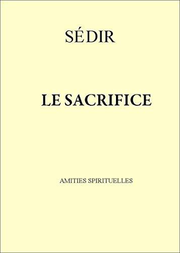9782905651013: Le Sacrifice