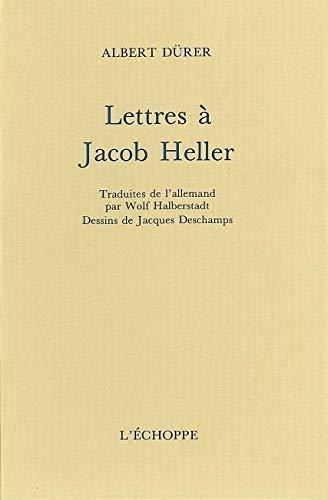 LETTRES A JACOB HELLER: DURER