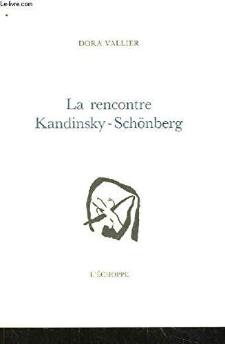 9782905657275: La rencontre kandinsky schonberg