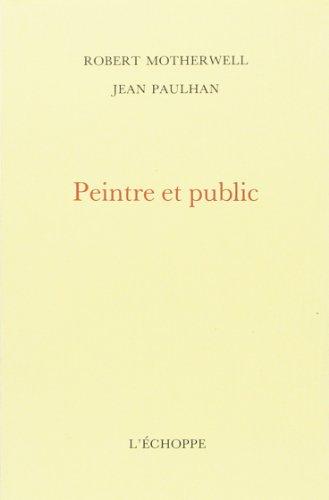 PEINTRE ET PUBLIC: MOTHERWELL PAULHAN