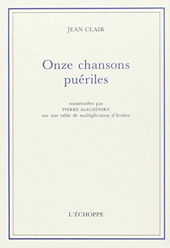 ONZE CHANSONS PUERILES: CLAIR