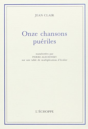Onze chansons puériles (French Edition) (9782905657749) by Jean Clair