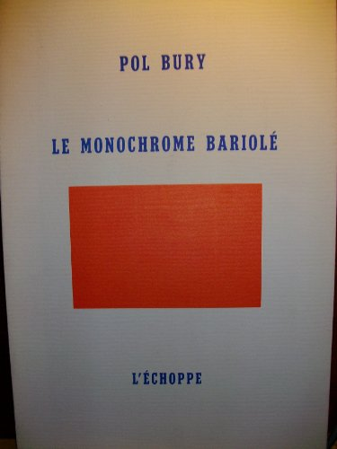9782905657763: Le monochrome bariole (French Edition)