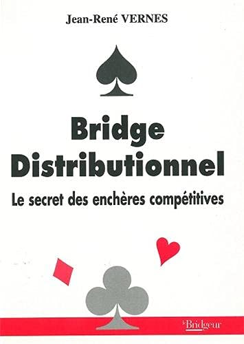 9782905660930: Bridge distributionnel : Le secret des enchères distributives
