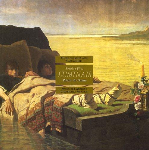 9782905666222: Evariste Vital Luminais : Peintre des Gaules, 1821-1896