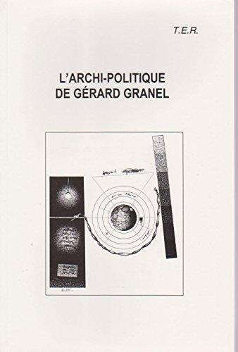 9782905670595: L'archi-Politique de Gérard Granel