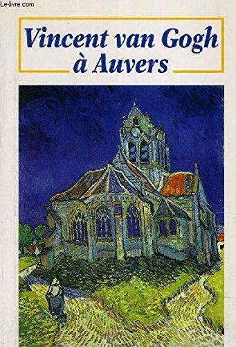 9782905684929: Vincent Van Gogh à Auvers