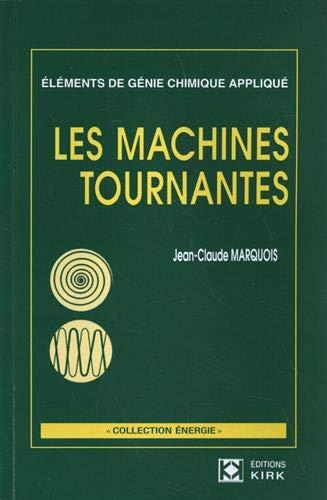 9782905686336: Les machines tournantes