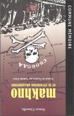 9782905691859: Makhno et la révolution ukrainienne, 1917-1921 (Commune mémoire)