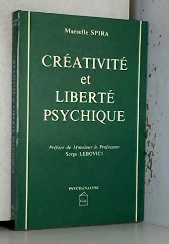 9782905709004: Créativité et liberté psychique