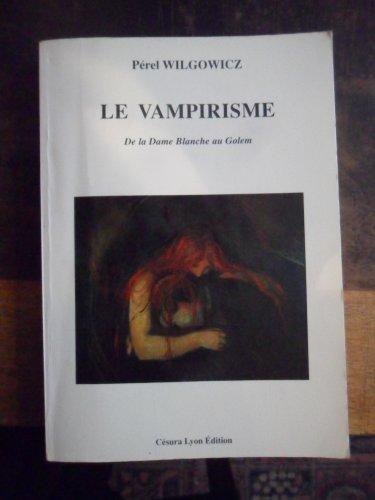 9782905709394: Le vampirisme