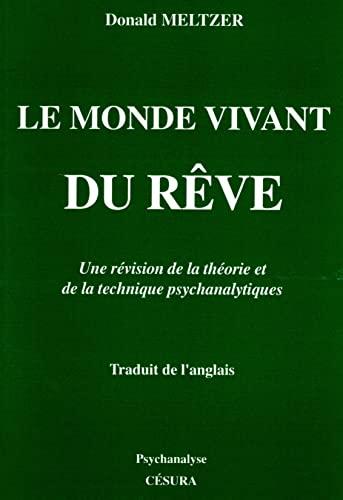 Le monde vivant du rêve (9782905709660) by Donald Meltzer