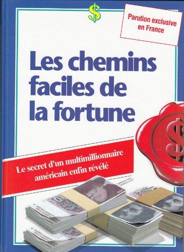 9782905778000: Les Chemins faciles de la fortune