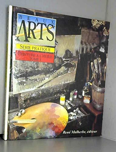 9782905780256: Peinture à l'huile, tome 1