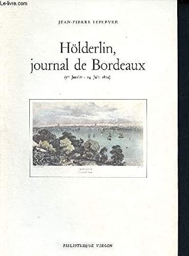 9782905810380: Holderlin, journal de bordeaux / premier janvier-14 juin 1802