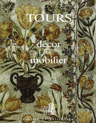 9782905813107: Tours: Décor & mobilier des édifices religieux et publics