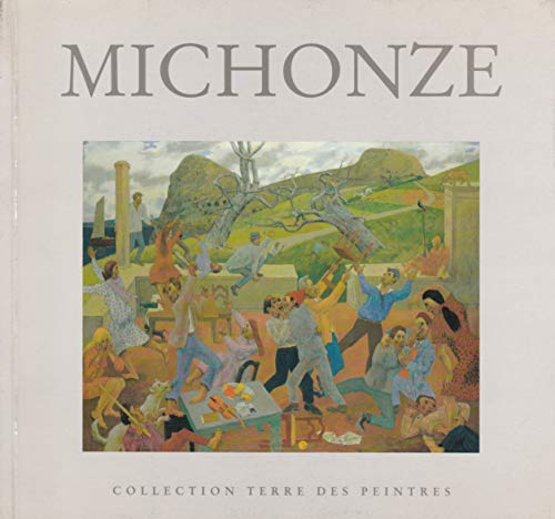 9782905816306: Gregoire Michonze 1902-1982: Naturaliste-Sureel