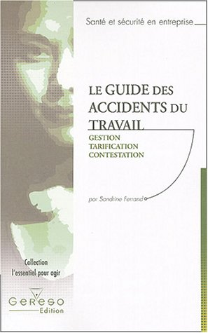 9782905822819: Le guide des accidents du travail