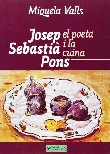 9782905828057: Josep Sebastia Pons : El poeta i la cuina