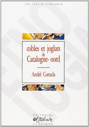 Cobles et joglars de Catalogne Nord: Cortada