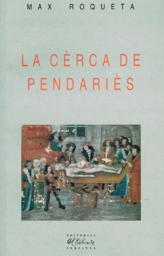 9782905828736: La cerca de pendaries (Prosa occitana) (Catalan Edition)