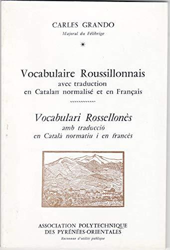 9782905828859: Vocabulari especific rossellones: Amb traduccio en frances i en catala normatiu = Vocabulaire specifiquement rousillonnais : avec traduction en ... et en catalan normalise (Catalan Edition)