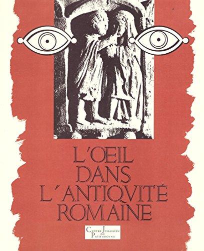 9782905854155: L'oeil dans l'antiquité romaine