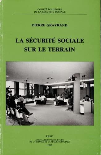 9782905882196: La sécurité sociale sur le terrain