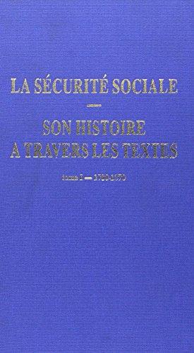 la securite sociale. son histoire a travers les textes. t.i 1780-1870: Collectif