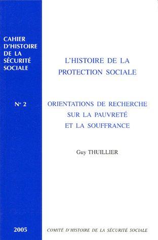 L' histoire de la protection sociale : orientations de recherche sur la pauvreté et la ...