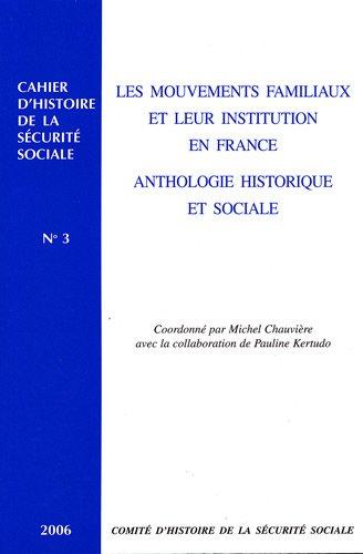 9782905882691: Les mouvements familiaux et leur institution en France: anthologie historique et sociale