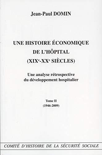 Une histoire économique de l'hôpital (XIX-XXe siècles) : une analyse r&...